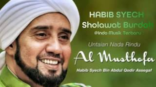 Download Lagu Sholawat Burdah Habib Syech Gratis STAFABAND