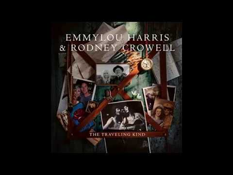 Rodney Crowell And Emmylou Harris - You Cant Say We Didnt Try