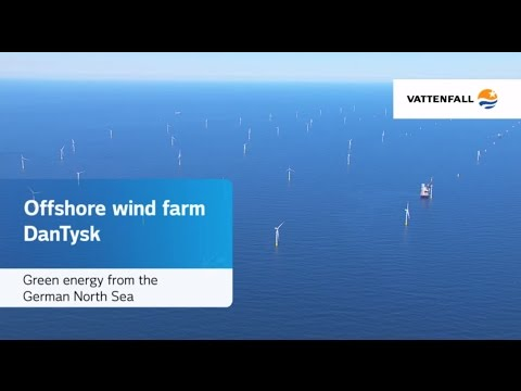 Offshore wind farm DanTysk: Green energy from the German sea - Vattenfall