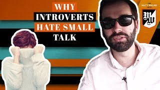 Why Introverts Hate Small Talk | The Matt Walsh Show Ep. 71