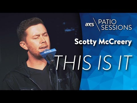 Scotty McCreery - This Is It (Live) - AXS Patio Sessions