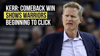 Steve Kerr says Warriors are starting to click