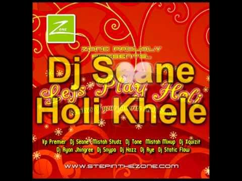 Dj Seane - Holi Khele - Lets Play Holi
