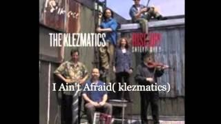 Watch Klezmatics I Aint Afraid video