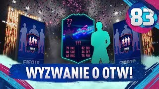 Wyzwanie o OTW! - FIFA 19 Ultimate Team [#83]