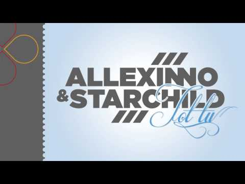 Sonerie telefon » Allexinno & Starchild – Tot TU