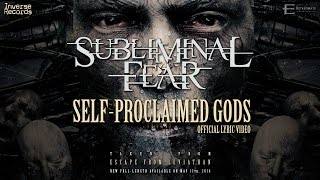 SUBLIMINAL FEAR - Self Proclaimed Gods (Lyric Video)