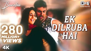 Ek Dilruba Hai  Video Song  Bewafaa  Akshay Kumar