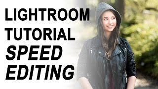 "Adobe Lightroom Tutorial: Episode 2 ""Speed Editing"""
