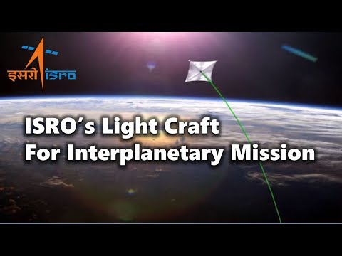 ISRO To Develop Light Craft Using Laser Propulsion For Interplanetary Mission