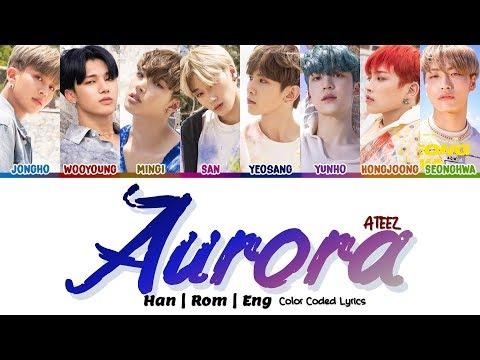 Download ATEEZ 에이티즈 - Aurora Color Coded Han|Rom|Eng s Mp4 baru