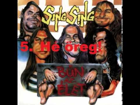 Sing Sing - Bűn Az élet (1993) [FULL ALBUM]
