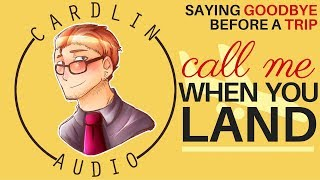 ASMR Roleplay: Call me when you land [Wish you a fond farewell] [Boyfriend roleplay]