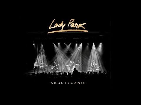█▓▒ Lady Pank - Akustycznie - 9. Stacja Warszawa  ▒▓█