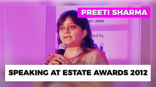 Preeti Sharma speaking at Estate Awards