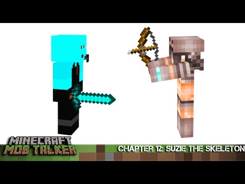 Minecraft Mob Talker Chapter 12:Suzie the Skeleton