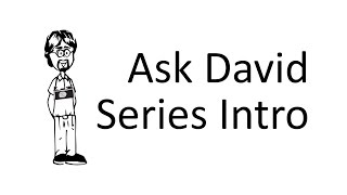 Ask David: Series Intro