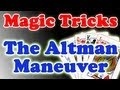 The Altman Maneuver by Rahat Video