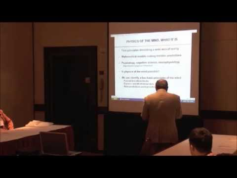 Toward Physics of The Mind (Workshop at IMCIC 2014) - Part 1 of 2