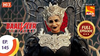 Baalveer Returns - Ep 145 - Full Episode - 13th July 2020