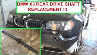 BMW X3 E83 Drive Shaft removal and replacement. Rear Driveshaft Replacement