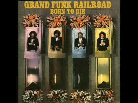 Grand Funk Railroad - I Fell For Your Love