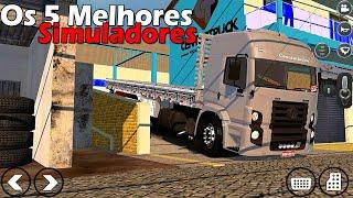OS 5 MELHORES SIMULADORES DE CAMINHÕES BRASILEIROS PARA ANDROID (DOWNLOAD)