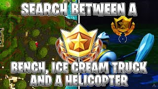 SEARCH BETWEEN A BENCH, ICE CREAM TRUCK AND A HELICOPTER! - WEEK 4 CHALLENGES (Fortnite Season 4)