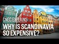 Why is Scandinavia so expensive? | CNBC Explains