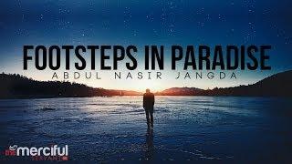 Footsteps in Paradise – MercifulServant – Inspirational Reminder