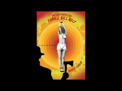My Life With The Thrill Kill Kult - Burning Dirt
