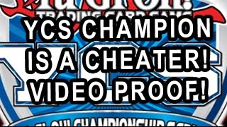 YCS CHAMPION CHEATER CONFIRMED VIDEO PROOF!
