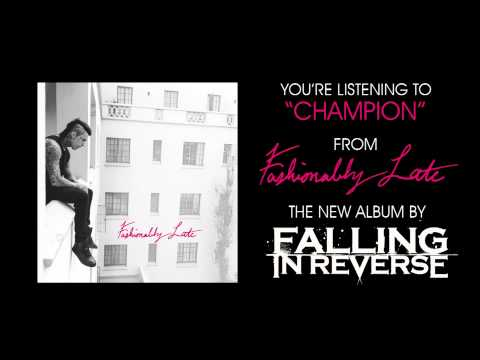 "Falling In Reverse - ""Champion"" (Full Album Stream)"