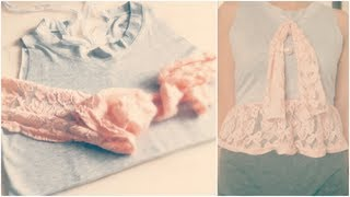 DIY Romantic Lace T- Shirt - Fashion Tutorial
