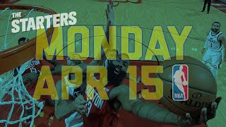 NBA Daily Show: Apr. 15 - The Starters
