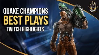 QUAKE CHAMPIONS BEST PLAYS (TWITCH HIGHLIGHTS)