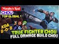 True Fighter Chou, Full Damage Build Chou [ Top 1 Global Chou ] Murphy is Real Chou Mobile Legends
