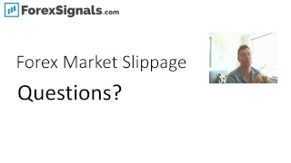 What is forex market slippage and why should you care?