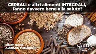 Ecco perché i cereali e i cibi integrali sono un pericolo per la salute