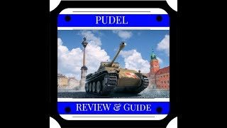 World of Tanks || Pudel Review & Guide (PC)