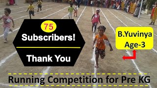 RUNNING COMPETITION FOR PRE KG-B.YUVINYA-AGE 3