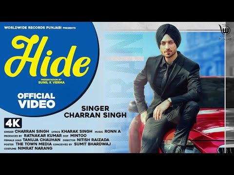 Hide (Official Video) by CHARRAN SINGH | Ronn A | New Song 2020