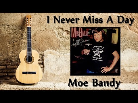 Moe Bandy - I Never Miss A Day Missing You