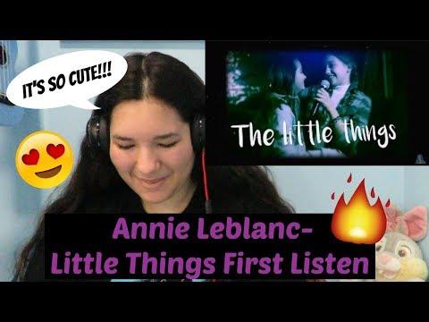 Annie Leblanc- Little Things REACTION