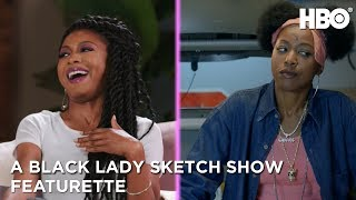 A Black Lady Sketch Show: Meet the Character with Robin Thede & Gabrielle Dennis Featurette | HBO