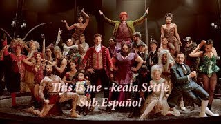 This is me - Sub.Español  HD  'Keala Settle' from movie 'The Greatest Showman'