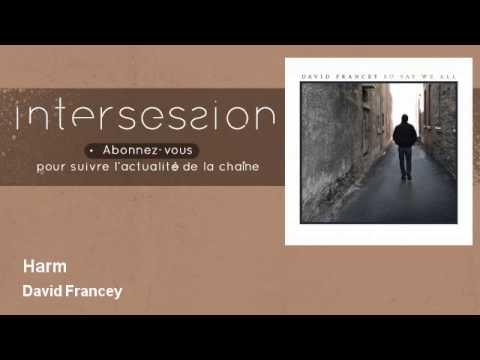 David Francey - Harm