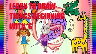 How to Draw Alphabet Pictures Beginning With G|Alphabet|Fun Colour Art