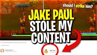 Jake Paul STOLE My Fortnite Content - Would you copyright strike him for this??