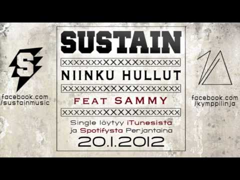 SUSTAIN - Niinku hullut ft. Sammy (official single)